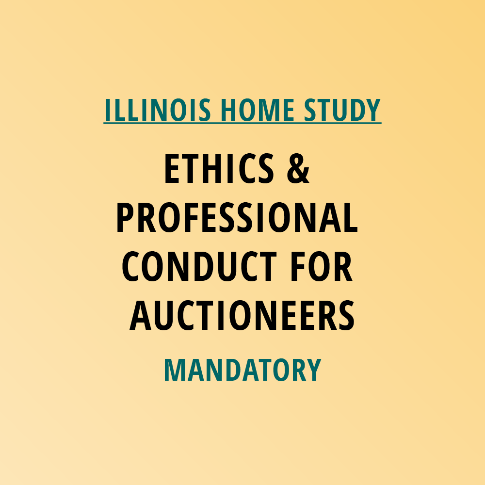 Ethics Professional Responsibility: Ethics & Professional Conduct For Auctioneers