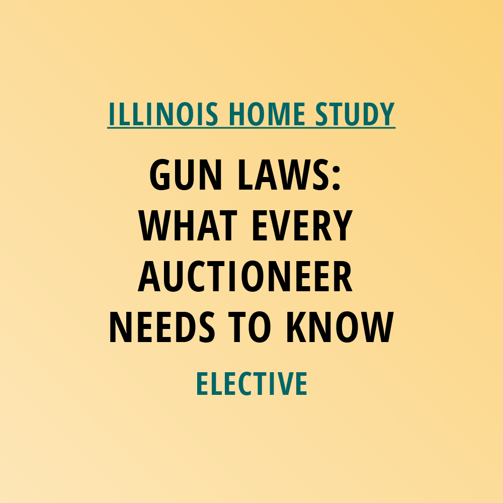 Novalis Learning | Illinois Home Study | Gun Laws: What Every Auctioneer Needs To Know