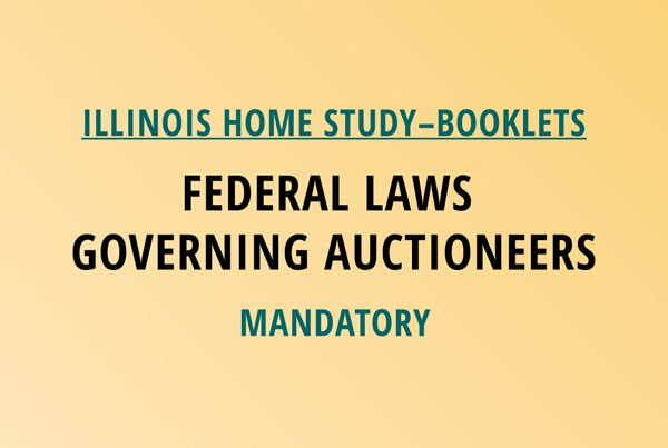 Novalis Illinois Home Study Federal Laws Governing Auctioneers – Mandatory Class