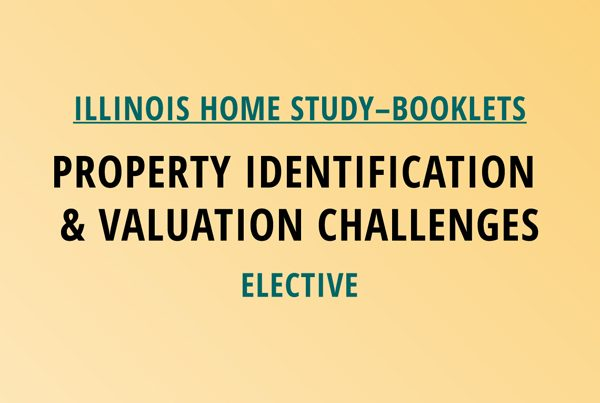 Novalis Illinois Home Study Property Identification & Valuation Challenges – Elective Class